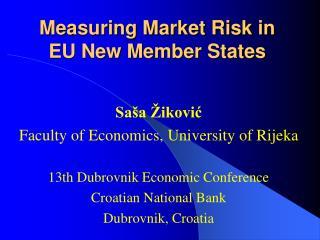 Measuring Market Risk in  EU New Member States