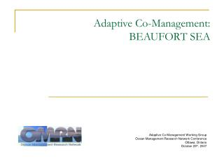 Adaptive Co-Management:  BEAUFORT SEA