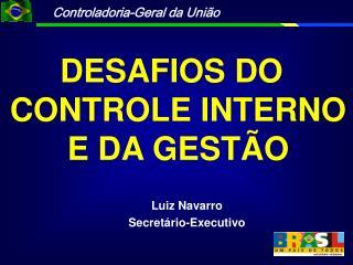 Luiz Navarro Secretário-Executivo