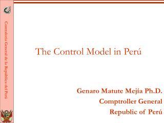 The Control Model in Perú