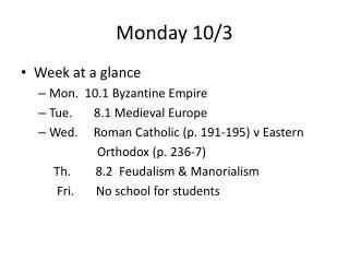 Monday 10/3