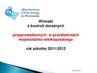 Wnioski z kontroli doraźnych przeprowadzonych  w przedszkolach województwa wielkopolskiego