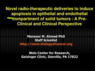 Mansoor M. Ahmed PhD Staff Scientist biologyofcancer