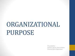 ORGANIZATIONAL PURPOSE