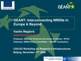 GÉANT: Interconnecting NRENs in  Europe & Beyond