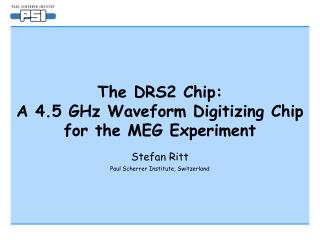 The DRS2 Chip:  A 4.5 GHz Waveform Digitizing Chip for the MEG Experiment