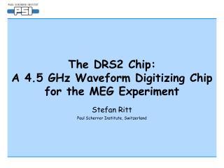 The DRS2 Chip:  A 4.5 GHz Waveform Digitizing Chip for the MEG Experiment