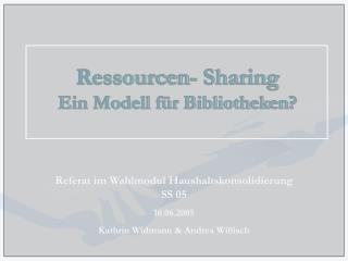 Ressourcen- Sharing Ein Modell f r Bibliotheken