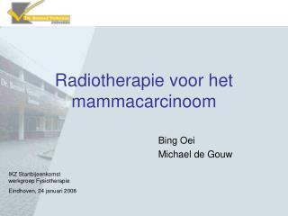 Radiotherapie voor het mammacarcinoom