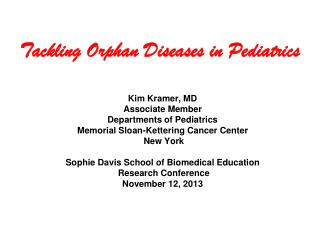 Tackling Orphan Diseases in Pediatrics