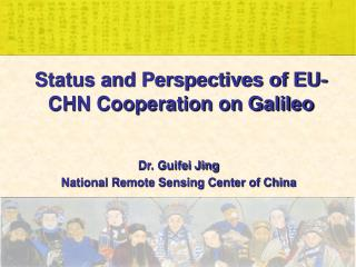 Status and Perspectives of EU-CHN Cooperation on Galileo