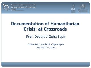 Documentation of Humanitarian Crisis: at Crossroads