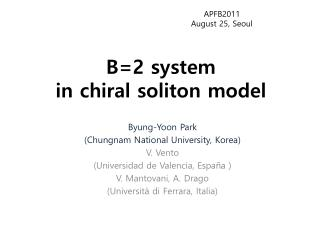 B=2 system in chiral soliton model