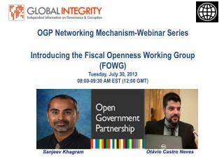 OGP Networking Mechanism-Webinar Series Introducing the Fiscal Openness Working Group (FOWG)