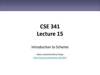 CSE 341 Lecture 15