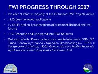 FWI PROGRESS THROUGH 2007