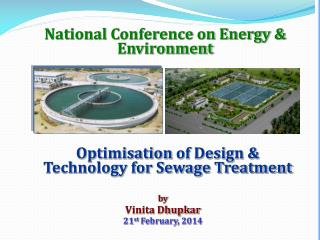 Optimisation  of Design & Technology for Sewage Treatment