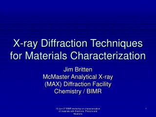 X-ray Diffraction Techniques for Materials Characterization