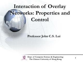 Interaction of Overlay Networks: Properties and Control