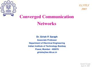 Dr. Girish P. Saraph Associate Professor Department of Electrical Engineering