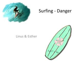 Surfing - Danger