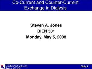 Co-Current and Counter-Current Exchange in Dialysis