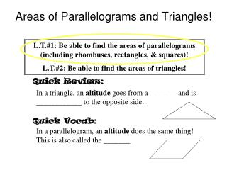 Areas of Parallelograms and Triangles!