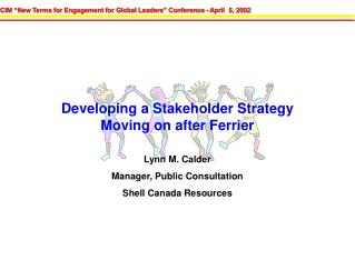 Developing a Stakeholder Strategy Moving on after Ferrier