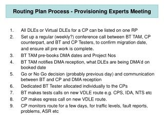 Routing Plan Process - Provisioning Experts Meeting