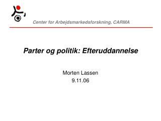 Parter og politik: Efteruddannelse