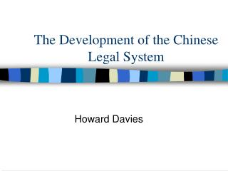 The Development of the Chinese Legal System