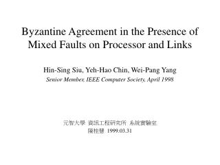 Byzantine Agreement in the Presence of Mixed Faults on Processor and Links