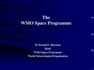 The WMO Space Programme