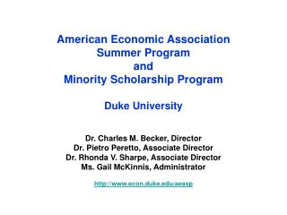 American Economic Association Summer Program and  Minority Scholarship Program  Duke University