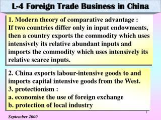1. Modern theory of comparative advantage :