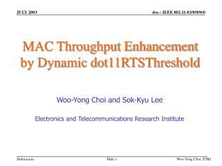 MAC Throughput Enhancement  by Dynamic dot11RTSThreshold