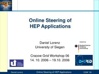 Online Steering of  HEP Applications