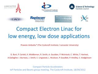 Compact Electron Linac for  low energy, low dose applications