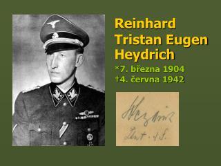 Reinhard Tristan Eugen Heydrich
