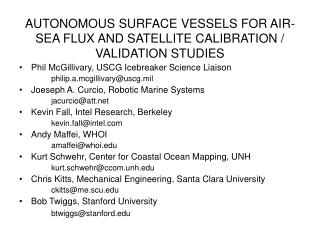 AUTONOMOUS SURFACE VESSELS FOR AIR-SEA FLUX AND SATELLITE CALIBRATION / VALIDATION STUDIES