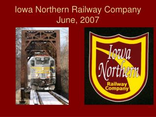 Iowa Northern Railway Company June, 2007