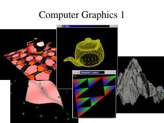 Computer Graphics 1