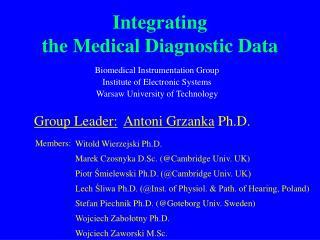 Integrating  the Medical Diagnostic Data