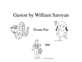 Gaston by William Saroyan