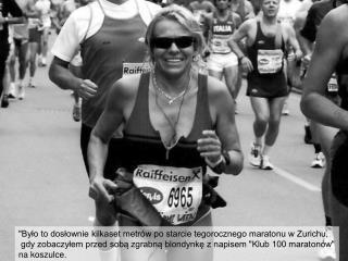 """""""Było to dosłownie kilkaset metrów po starcie tegorocznego maratonu w Zurichu,"""