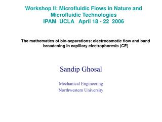 Sandip Ghosal Mechanical Engineering Northwestern University