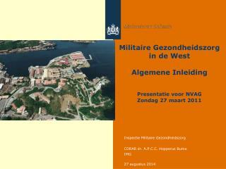 Militaire Gezondheidszorg in de West Algemene Inleiding