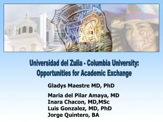 Universidad del Zulia - Columbia University: Opportunities for Academic Exchange