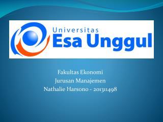 Fakultas Ekonomi Jurusan Manajemen Nathalie  Harsono  - 201311498