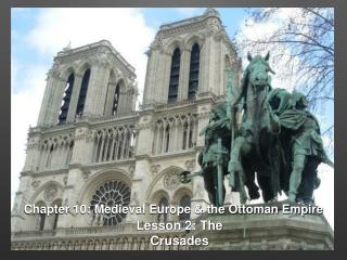 Chapter 10: Medieval Europe & the Ottoman Empire